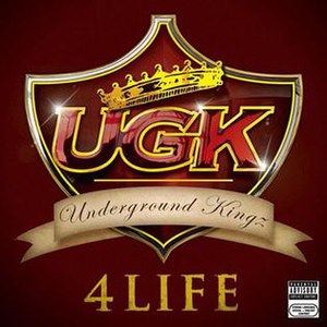 UGK 4 Life - Image: UGK 4 Life