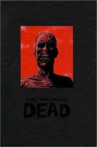 The Walking Dead (comic book) - The Walking Dead Volume 1 Deluxe HC