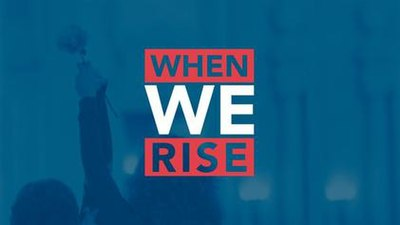 Picture of a TV show: When We Rise