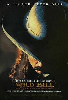 <i>Wild Bill</i> (1995 film) 1995 American film directed by Walter Hill