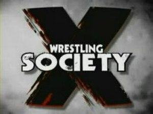 Wrestling Society X - Image: Wrestling Society X