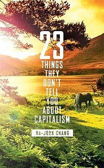 <i>23 Things They Dont Tell You About Capitalism</i> book by Ha-joon Chang