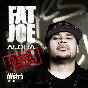 Aloha (Fat Joe song) - Image: ALOHACOVERFATJOE