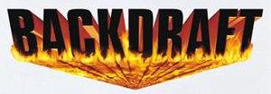 Backdraft (attraction) - Image: Backdraft