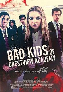 Bad Kids Of Crestview Academy 2017 x264 720p WebDL Dual Audio Hindi English