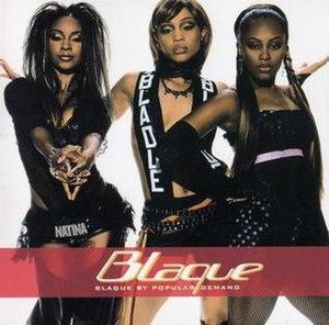 Blaque by Popular Demand - Image: Blaque By Popular Demand Album Cover