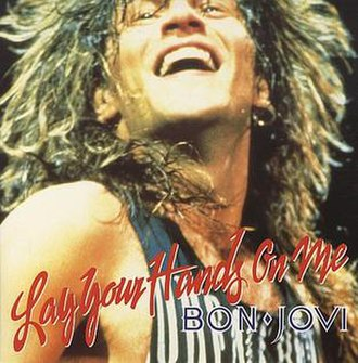 Lay Your Hands on Me - Image: Bonjovi layyourhandsonme 1
