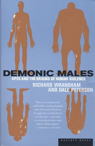 Demonic Males - Demonic Males Apes and the Origins of Human Violence