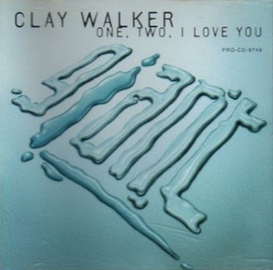 One, Two, I Love You - Image: Clay Walker One Two single