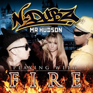 Playing with Fire (N-Dubz song) - Image: Cover N Dubz Playing With Fire