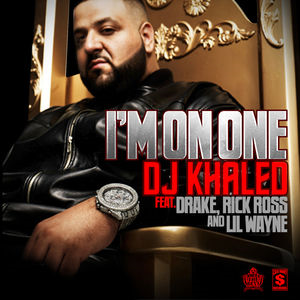 I'm on One - Image: Djkhaled imonone