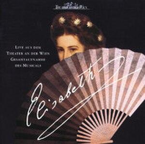 Elisabeth (musical) - Image: Elisabeth (original cast recording album cover)