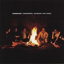 Fireworks: The Singles 1997–2002 - Wikipedia