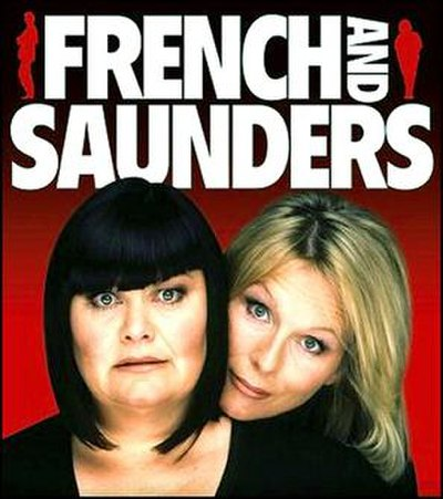 Picture of a TV show: French And Saunders