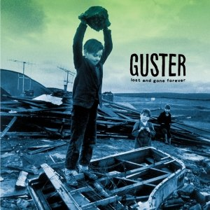 Lost and Gone Forever - Image: Guster Lost and Gone Forever