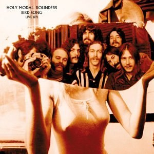 Bird Song: Live 1971 - Image: Holy Modal Rounders Live 1971