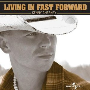 Living in Fast Forward - Image: Kenny Chesney Living in Fast Forward