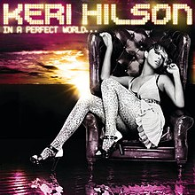 Keri Hilson - In a Perfect World.jpg