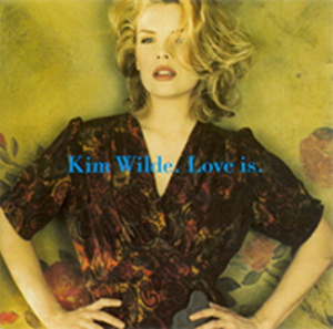 Love Is (Kim Wilde album) - Image: Kim Wilde Love Is Coverart