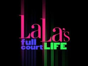 La La's Full Court Life - Image: La La's Full Court Life