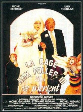 La Cage aux Folles 3: The Wedding - Image: La cage aux folles 3