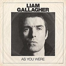 [Image: 220px-Liam_Gallagher_-_As_You_Were.jpg]
