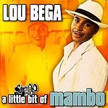Lou Bega - Mambo No. 5 Lyrics