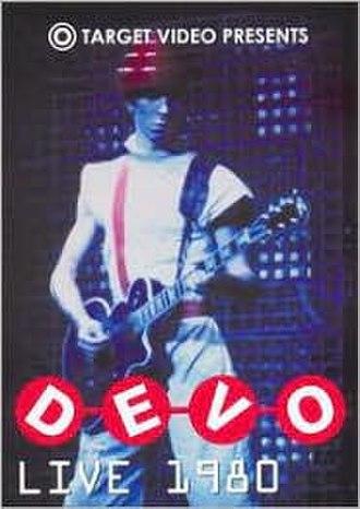 Devo Live 1980 - Image: Live 1980dvd
