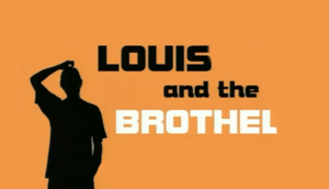 Louis and the Brothel - Image: Louis and the Brothel