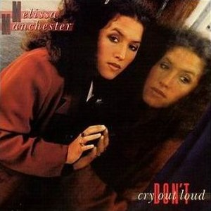 Don't Cry Out Loud (Melissa Manchester album) - Image: Melissa Manchester Don't Cry Out Loud