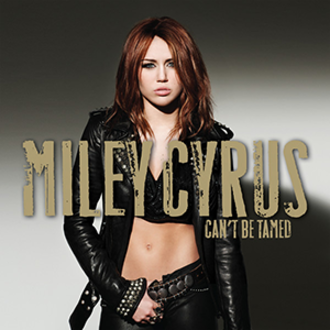 Can't Be Tamed - Image: Miley Cyrus Can't Be Tamed
