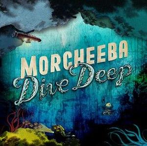 Dive Deep - Image: Morcheeba Dive Deep