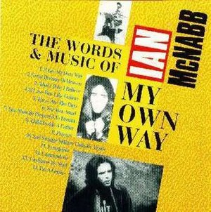 My Own Way: The Words & Music of Ian McNabb - Image: My own way album cover