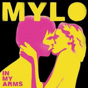 In My Arms (Mylo song) - Image: Mylo In My Arms