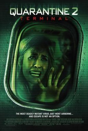 Quarantine 2: Terminal - Theatrical release poster