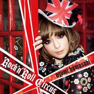 Rock 'n' Roll Circus - Image: Rock 'n' Roll Circus Ayumi Hamasaki CD Only