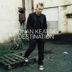 Destination (Ronan Keating album) - Image: Ronandestination