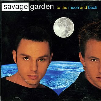 To the Moon and Back (Savage Garden song) - Image: Savage Garden TTMAB AUS
