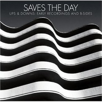 Ups & Downs: Early Recordings and B-Sides - Image: Saves the Day Ups & Downs cover