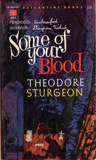 Some of Your Blood - First edition