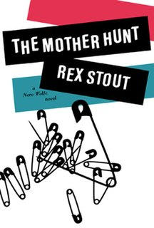 <i>The Mother Hunt</i> book by Rex Stout
