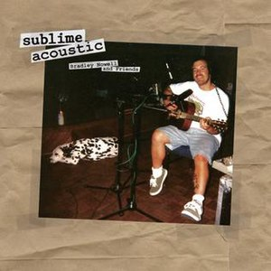 Sublime Acoustic: Bradley Nowell & Friends - Image: Sublime Acoustic Vinyl