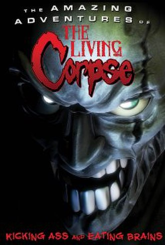The Amazing Adventures of the Living Corpse - Image: The Amazing Adventures of the Living Corpse