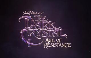 <i>The Dark Crystal: Age of Resistance</i> American dark fantasy/adventure web television series
