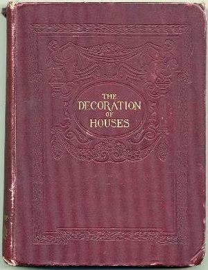 The Decoration of Houses - The Decoration of Houses,  1898 edition