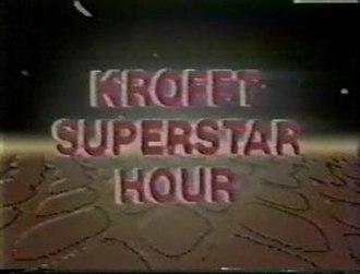 The Krofft Superstar Hour - Image: The Krofft Superstar Hour