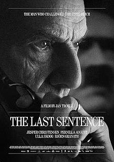 <i>The Last Sentence</i> 2012 film by Jan Troell