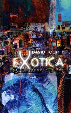 Exotica (book) - Image: Toop exotica