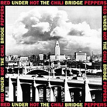 Image result for rhcp under the bridge