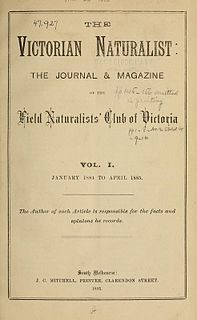 <i>The Victorian Naturalist</i> The Victorian Naturalist is a bimonthly scientific journal covering natural history, especially of Australia. It is published by the Field Naturalists Club of Victoria and is received as part of the membership subscription of that club.